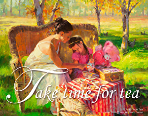 Afternoon Tea poster -- Take Time for Tea by Steve Henderson